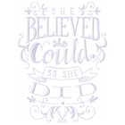 She Believed (Set)
