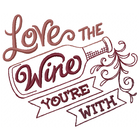 Love the Wine Love You