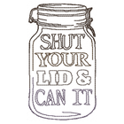 Shut Your Lid and Can it - Small (Set)