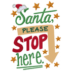 Santa Please Stop Here (Set)