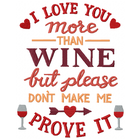 Love You More Than Wine