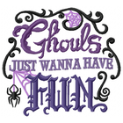 Ghouls just wanna have Fun (Set)